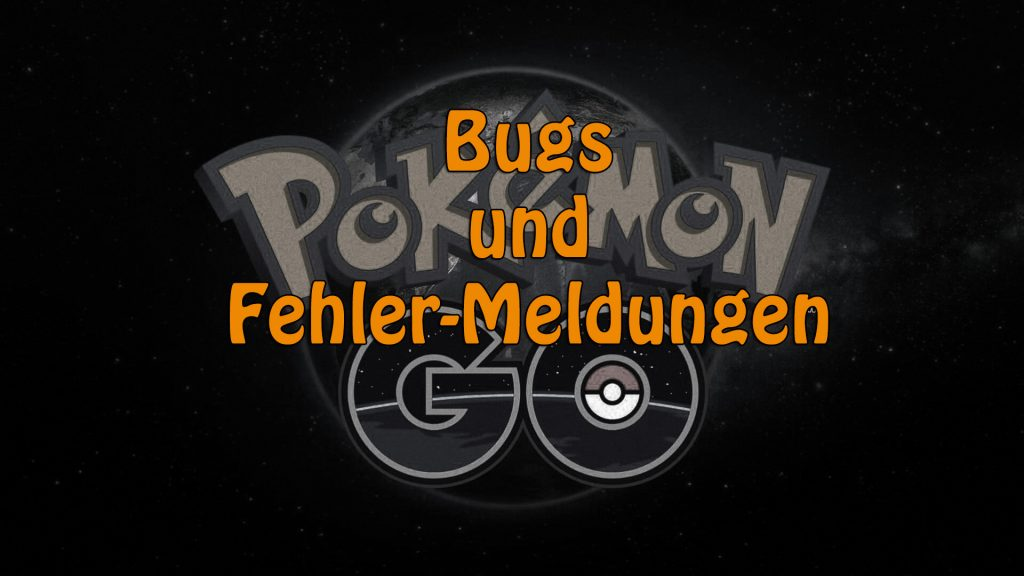 Pokemon-Go Fehler